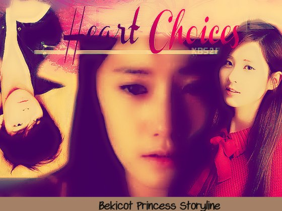 [CHAPTERED] Heart Choices Part 1