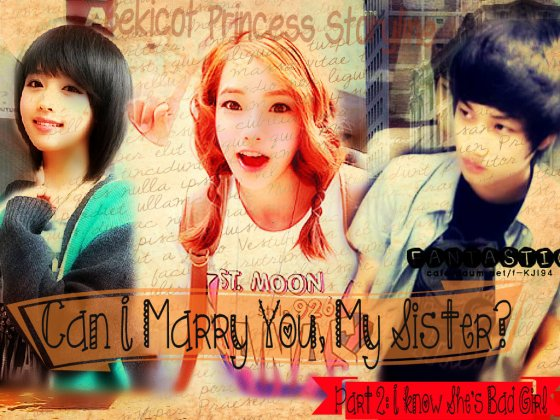 [CHAPTERED] Can I Marry You, My Sister? [Part 1]